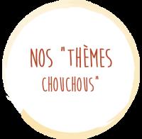 nos_themes_chouchous